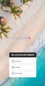 """bild på en härlig strand med en frågesportsdekal från Instagram Stories, där frågan """"Var är bilden tagen"""" står"""